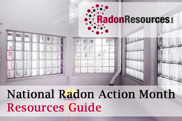 National Radon Action Month Resources Guide Featured